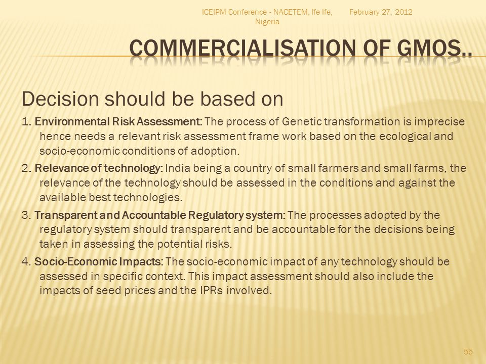 Commercialisation of GMOs..