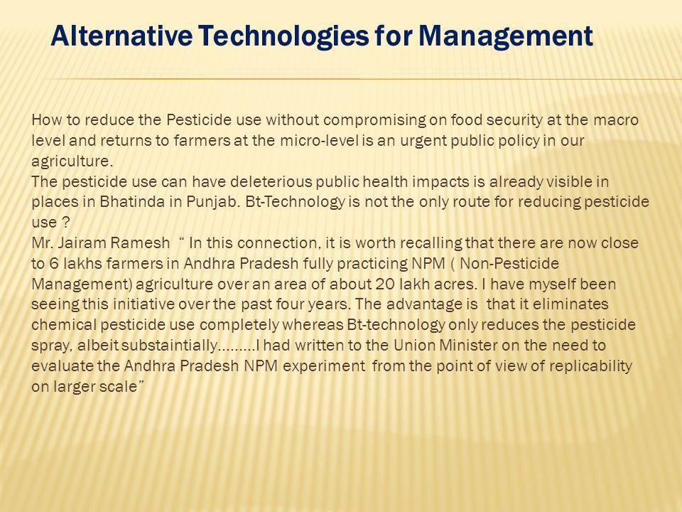 Alternative Technologies for Management
