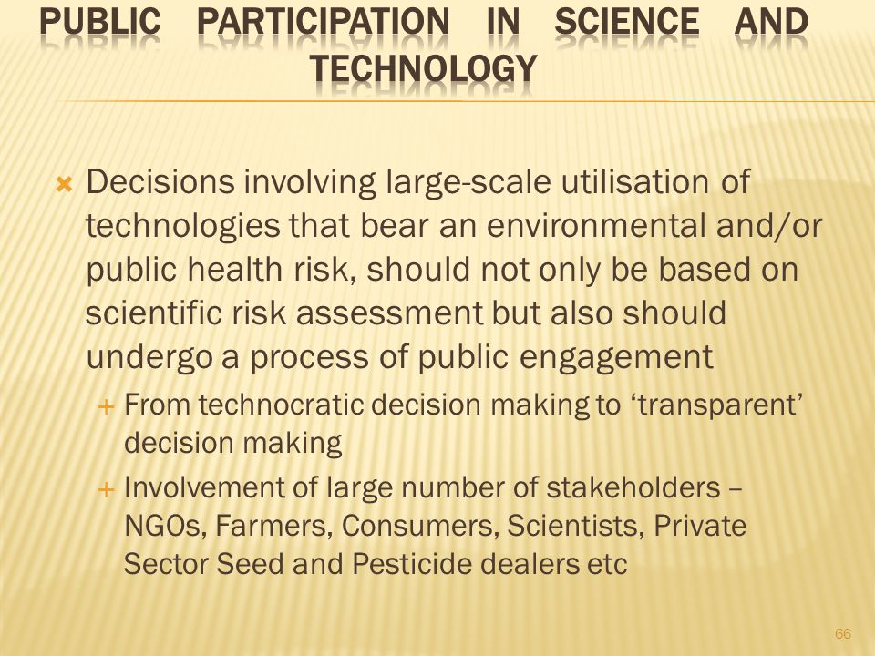 Public Participation in Science and Technology