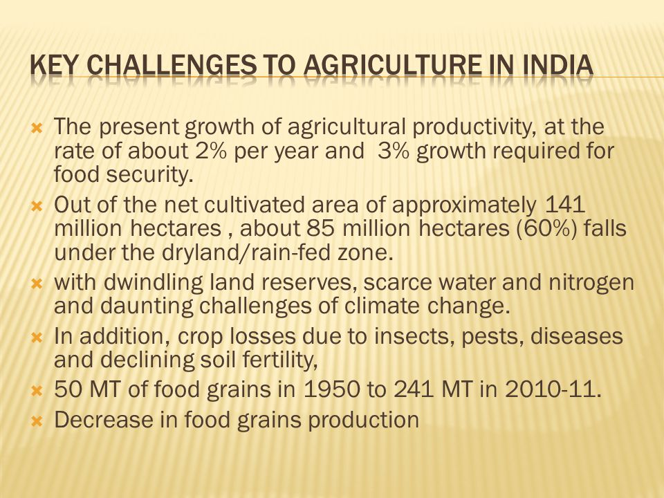 Key challenges to Agriculture in india