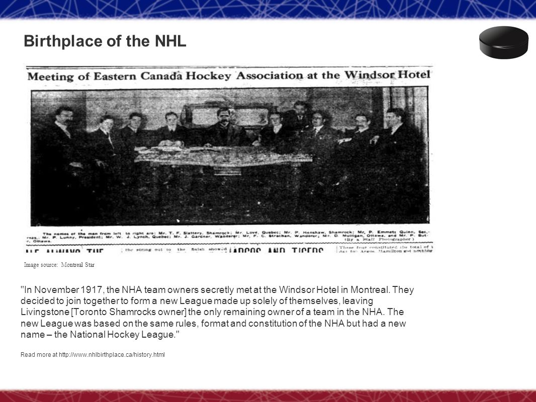 Birthplace of the NHL Image source: Montreal Star.