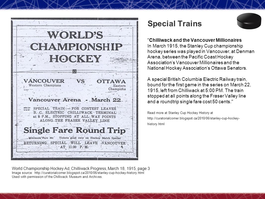 Special Trains Chilliwack and the Vancouver Millionaires