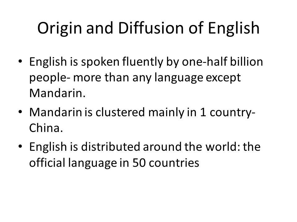 Origin and Diffusion of English