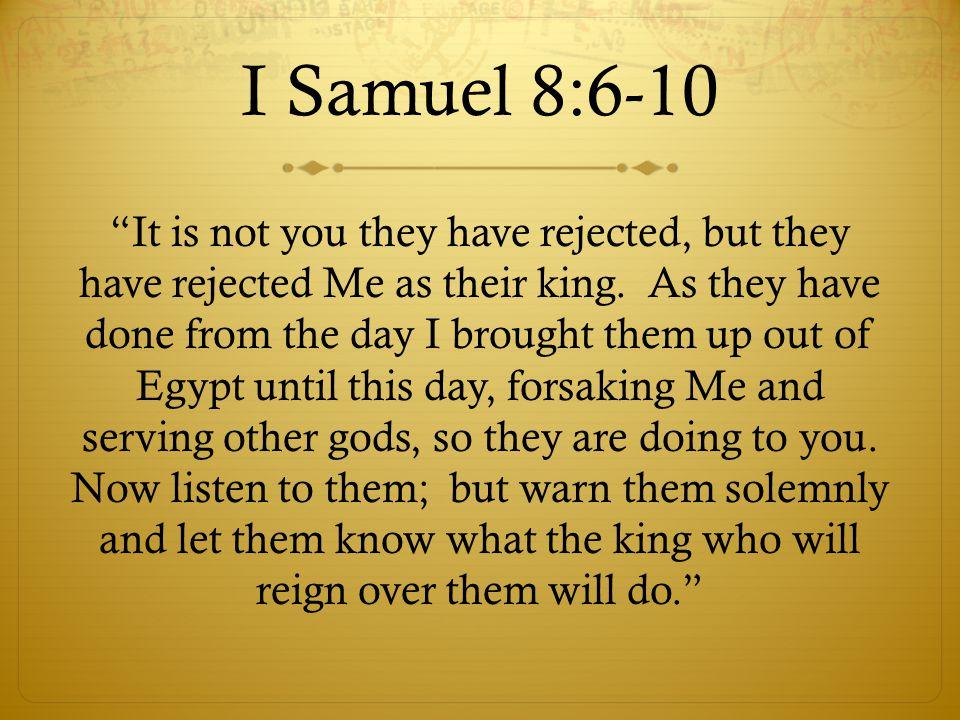 I Samuel 8:6-10