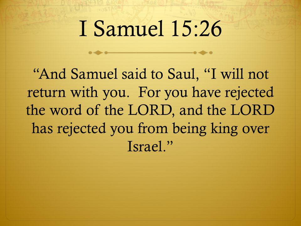 I Samuel 15:26