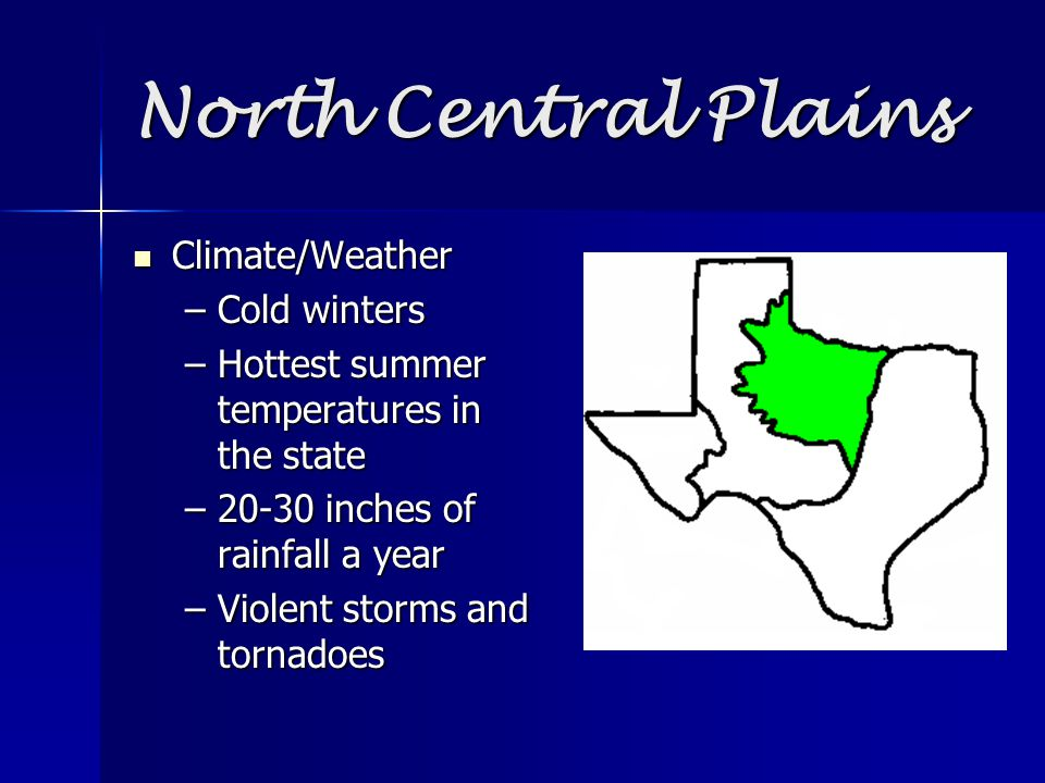 North Central Plains Climate/Weather Cold winters