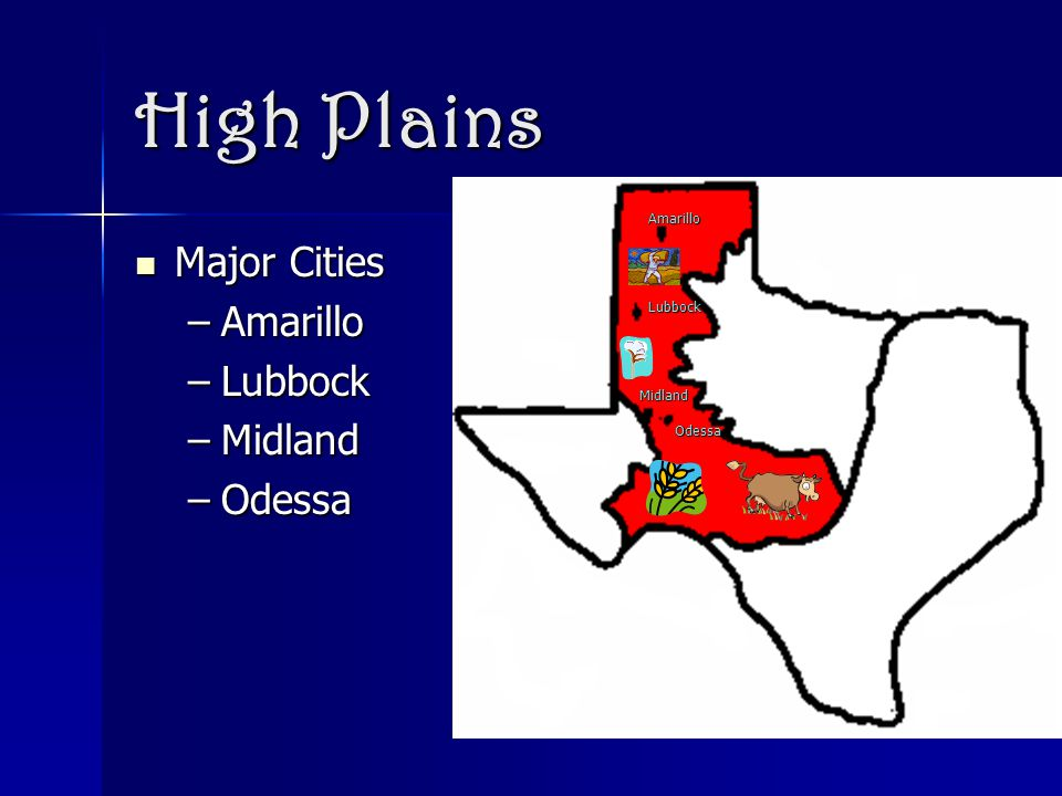 High Plains Major Cities Amarillo Lubbock Midland Odessa Amarillo