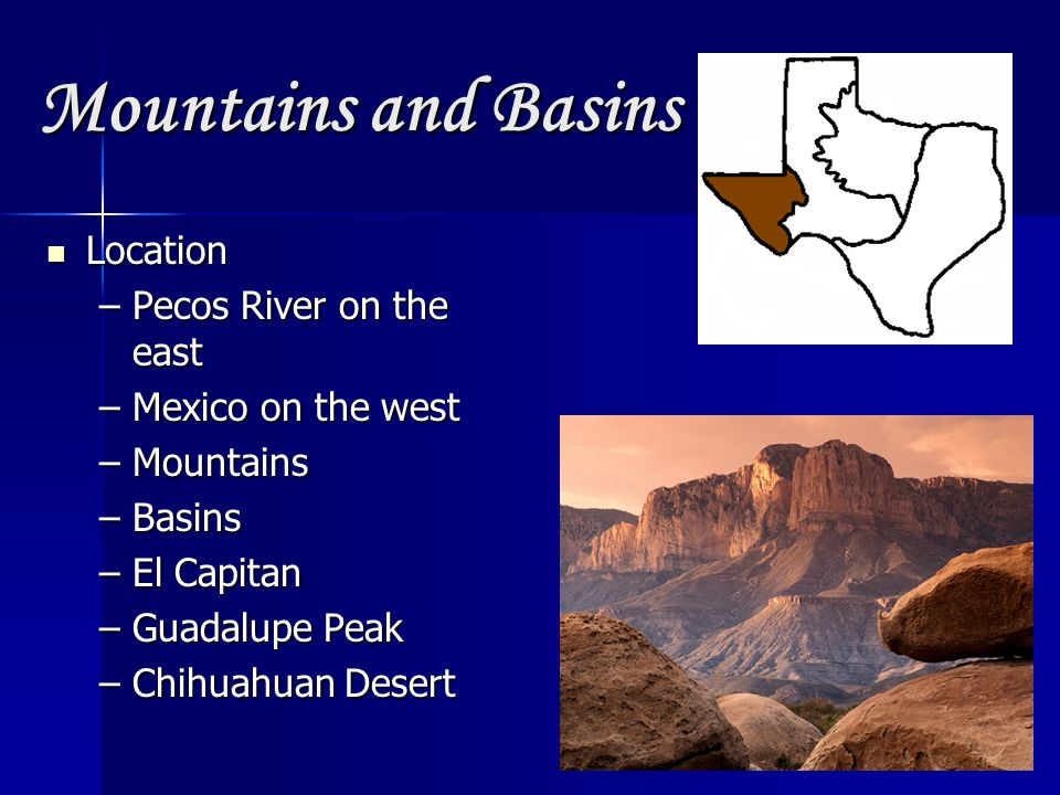 Mountains and Basins Location Pecos River on the east