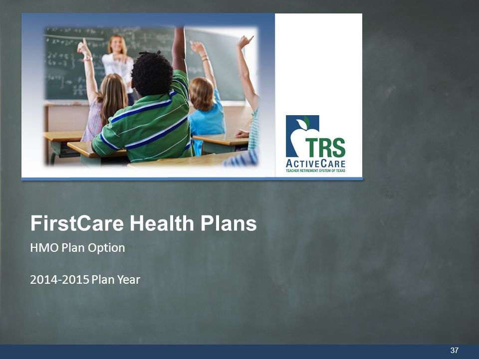 HMO Plan Option 2014-2015 Plan Year