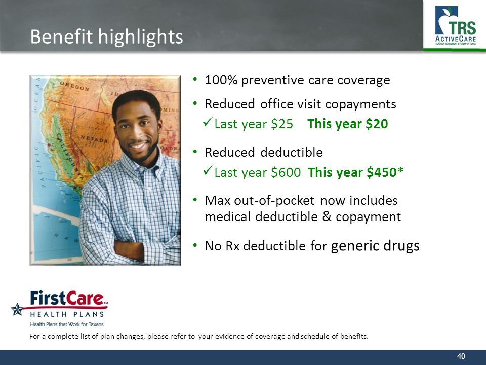 Benefit highlights 100% preventive care coverage