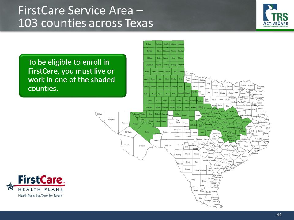 FirstCare Service Area – 103 counties across Texas