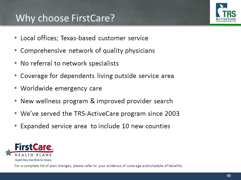 Why choose FirstCare Local offices; Texas-based customer service