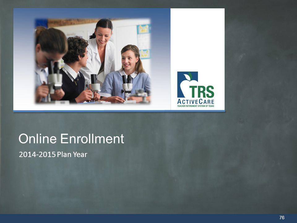 Online Enrollment 2014-2015 Plan Year
