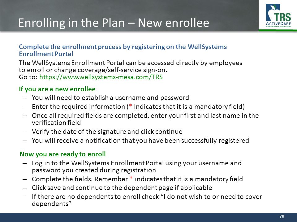 Enrolling in the Plan – New enrollee New Enrollee