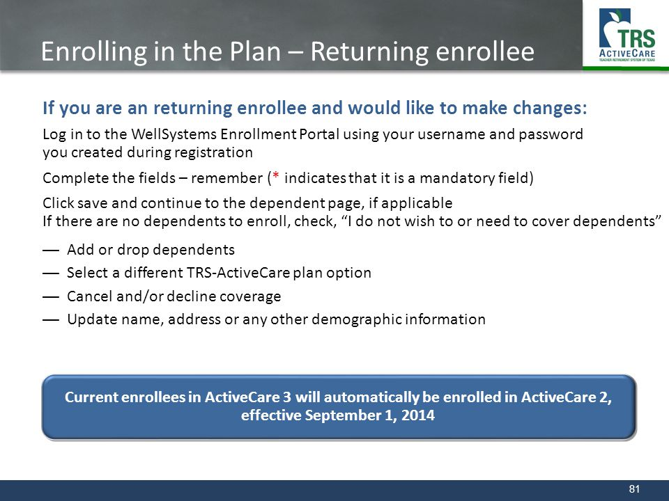 Enrolling in the Plan – Returning enrollee Returning Enrollee