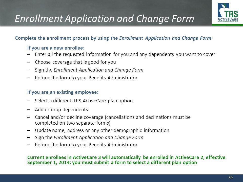 Enrollment Application and Change Form