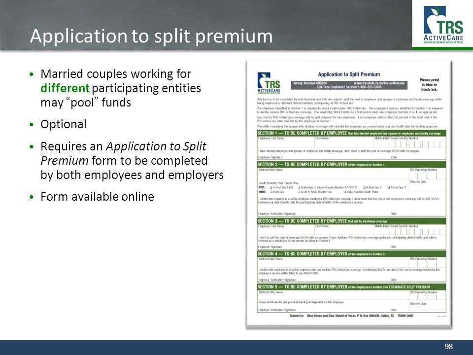 Application to split premium