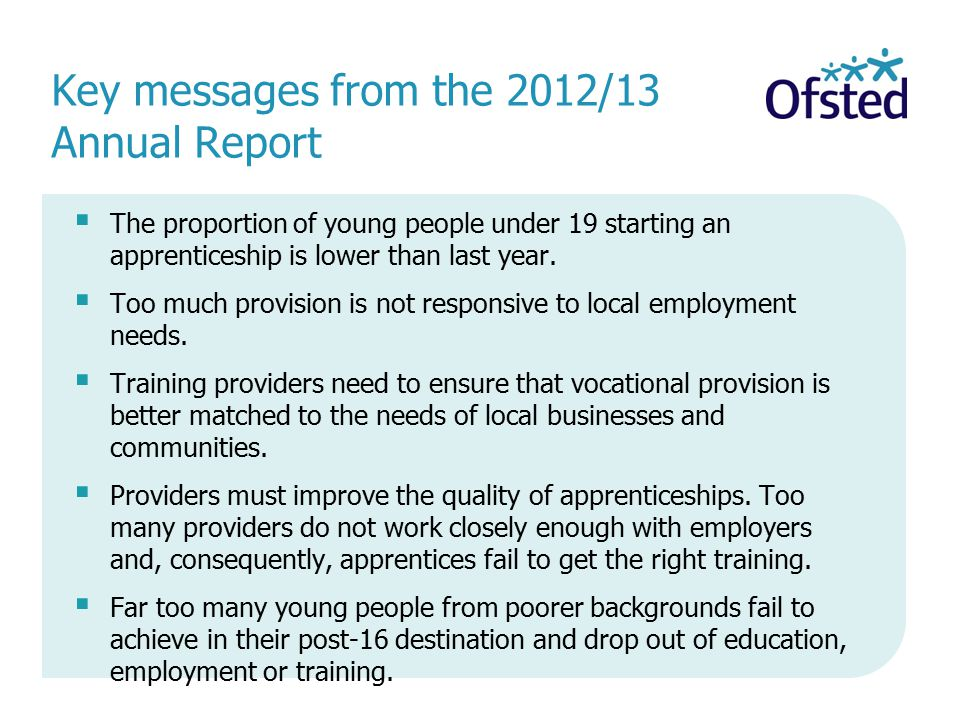 Key messages from the 2012/13 Annual Report