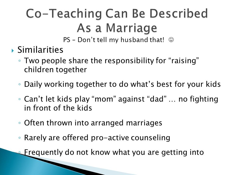 Co-Teaching Can Be Described As a Marriage