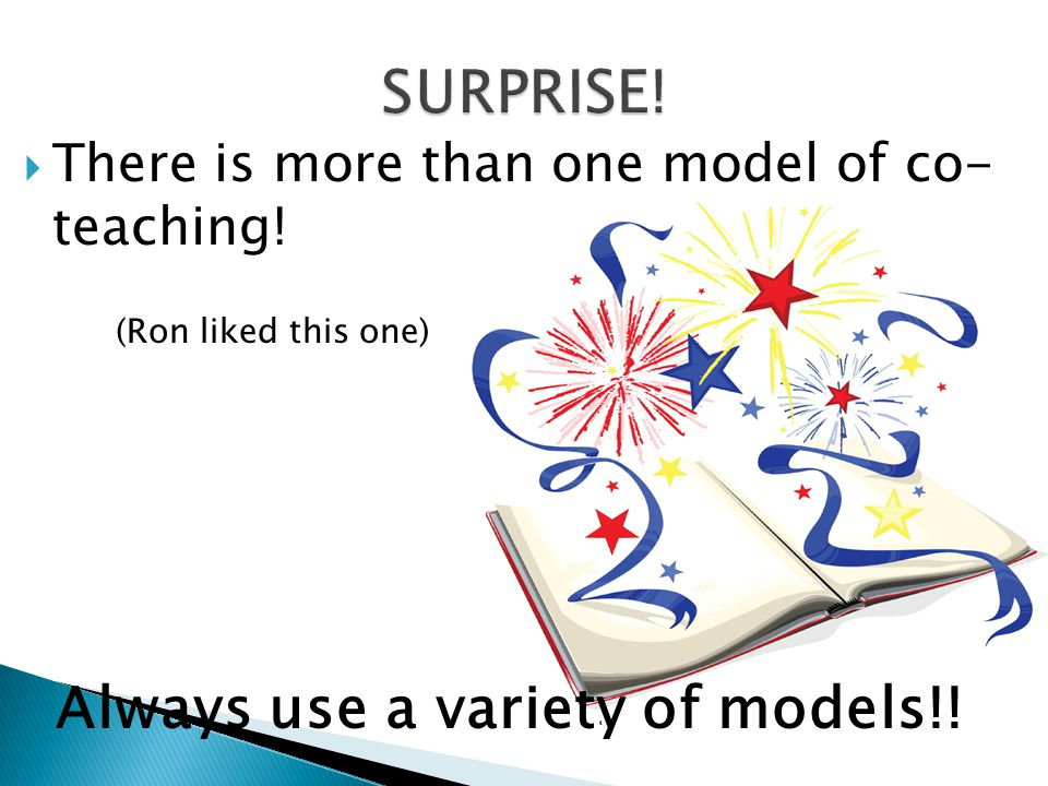 SURPRISE! Always use a variety of models!!