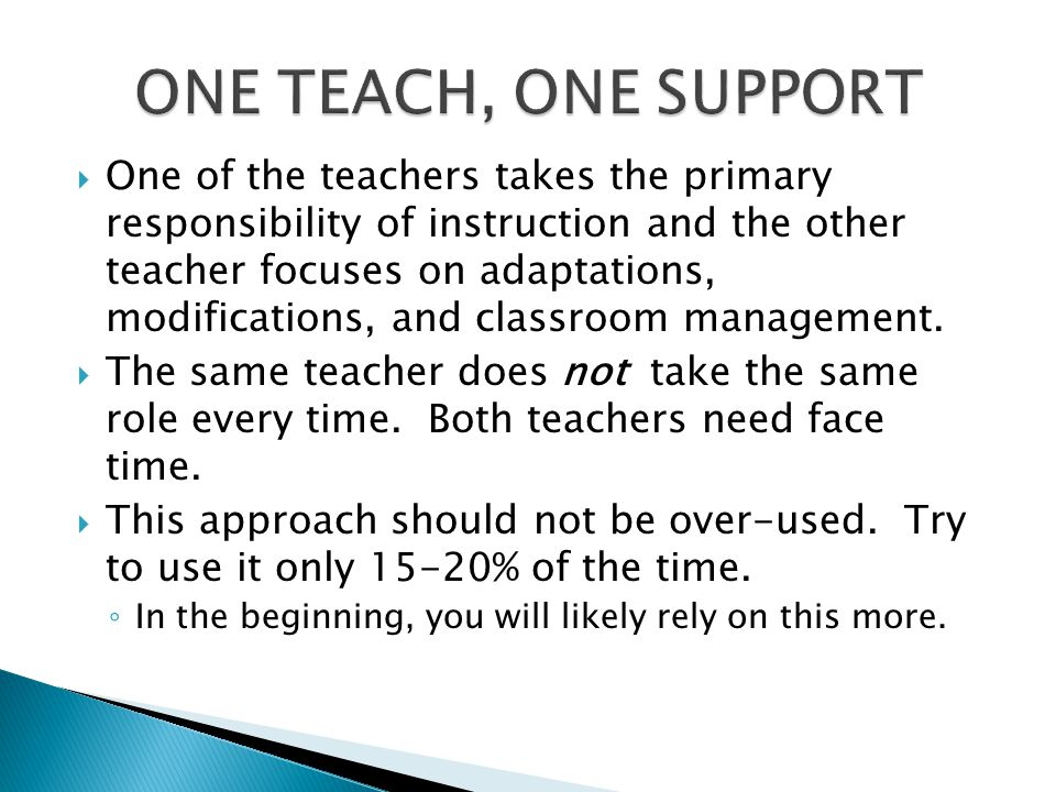 ONE TEACH, ONE SUPPORT