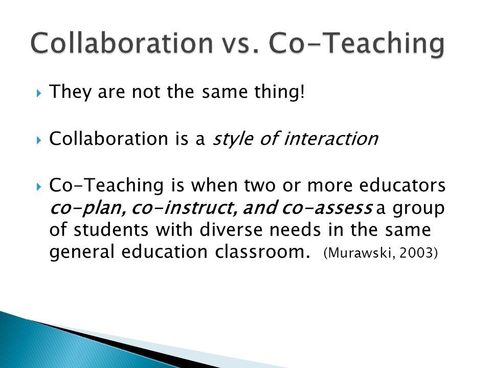 Collaboration vs. Co-Teaching