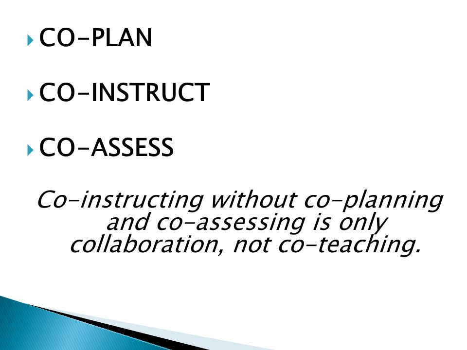 CO-PLAN CO-INSTRUCT CO-ASSESS