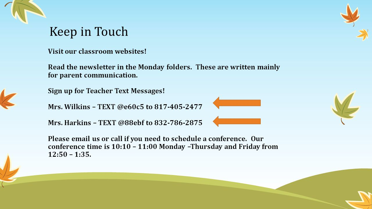 Keep in Touch Visit our classroom websites!