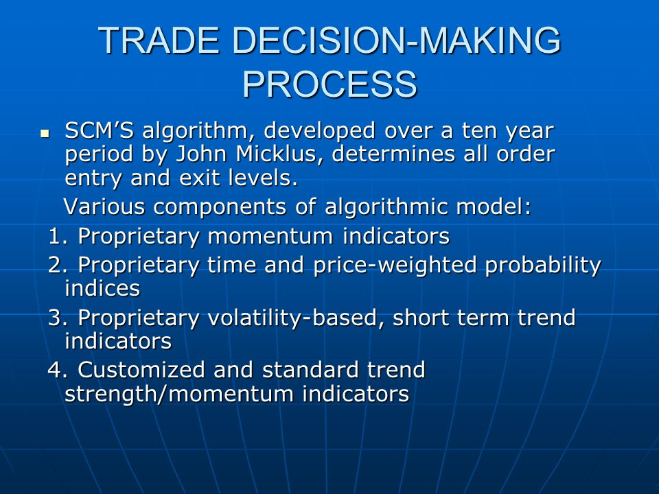 TRADE DECISION-MAKING PROCESS