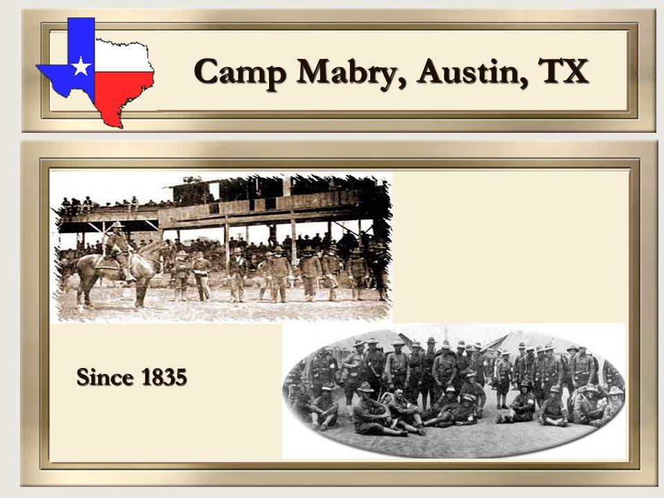Camp Mabry, Austin, TX Since 1835