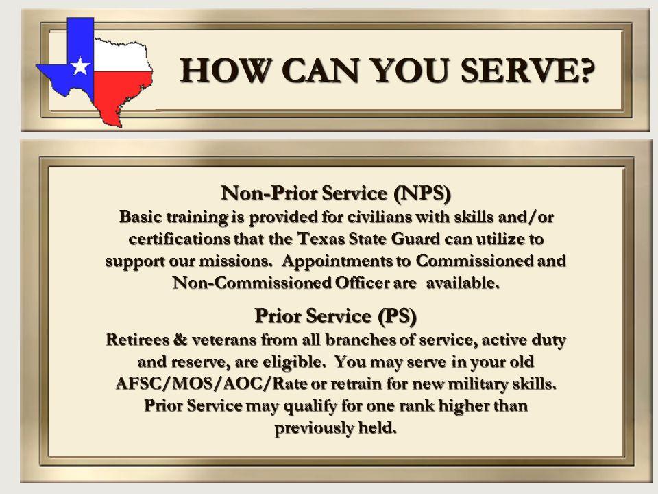 HOW CAN YOU SERVE Non-Prior Service (NPS) Prior Service (PS)