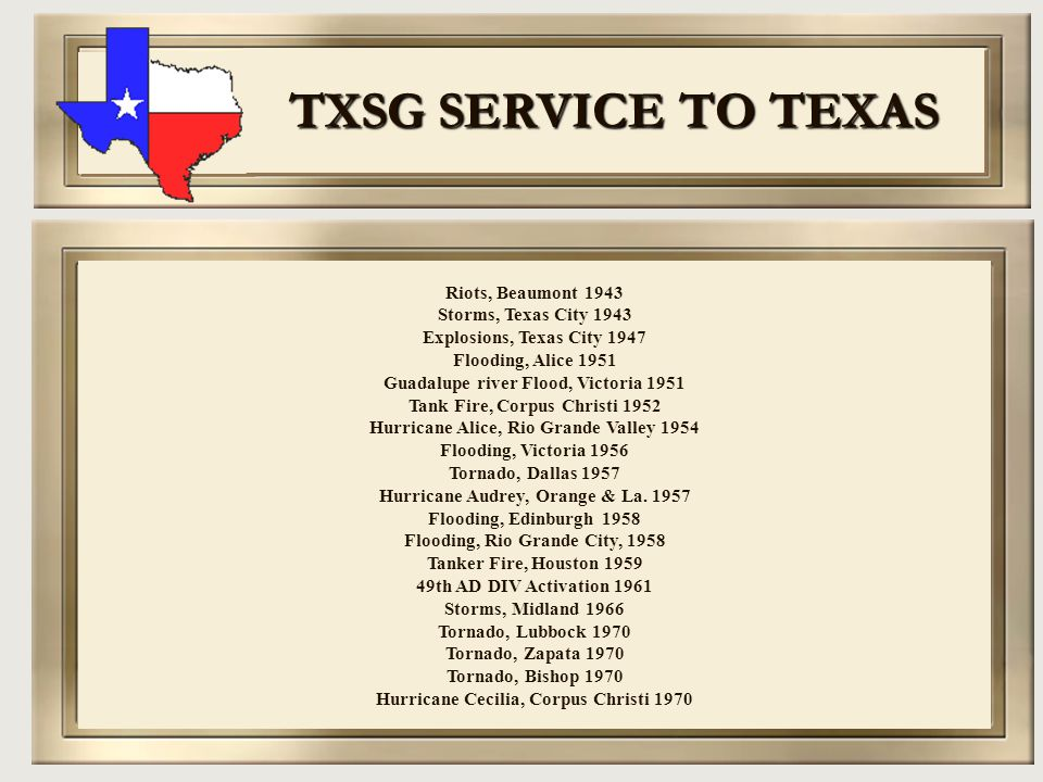 TXSG SERVICE TO TEXAS Riots, Beaumont 1943 Storms, Texas City 1943