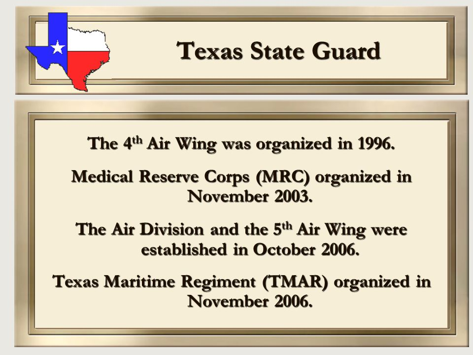 Texas State Guard The 4th Air Wing was organized in 1996.