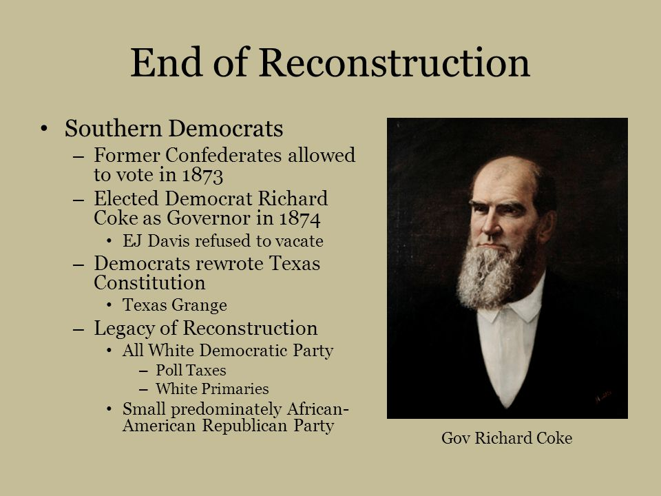 End of Reconstruction Southern Democrats