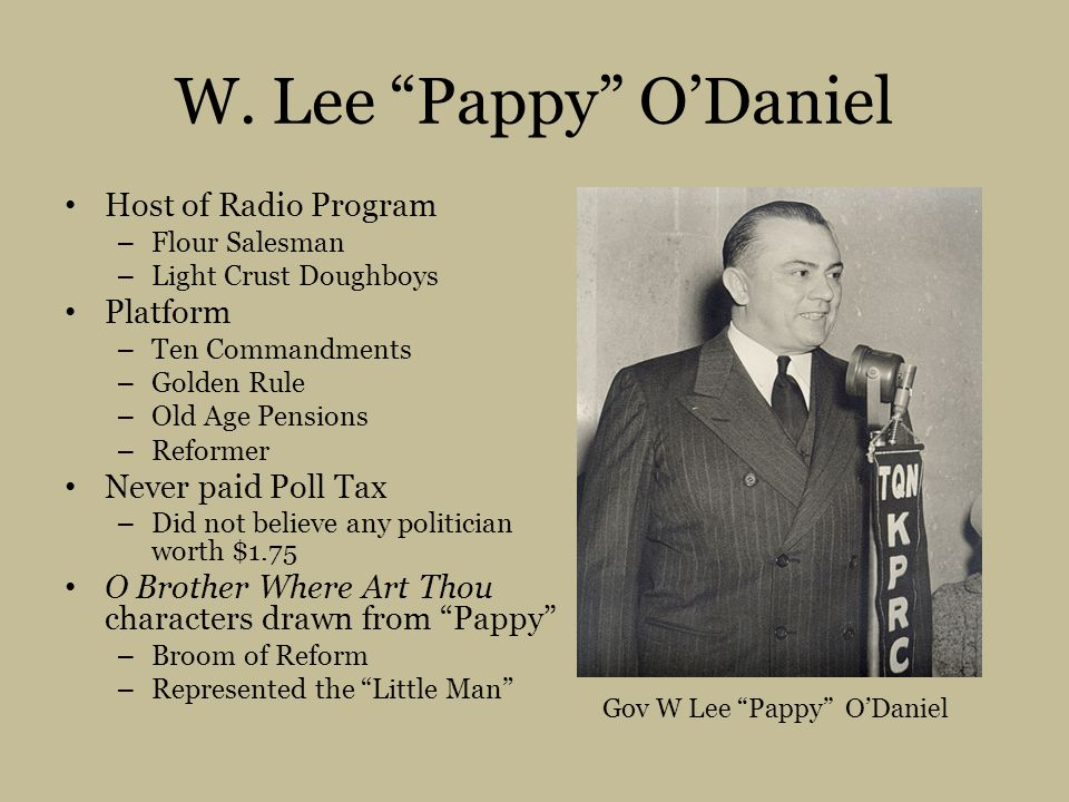 Gov W Lee Pappy O'Daniel