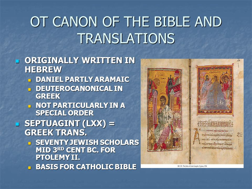 OT CANON OF THE BIBLE AND TRANSLATIONS