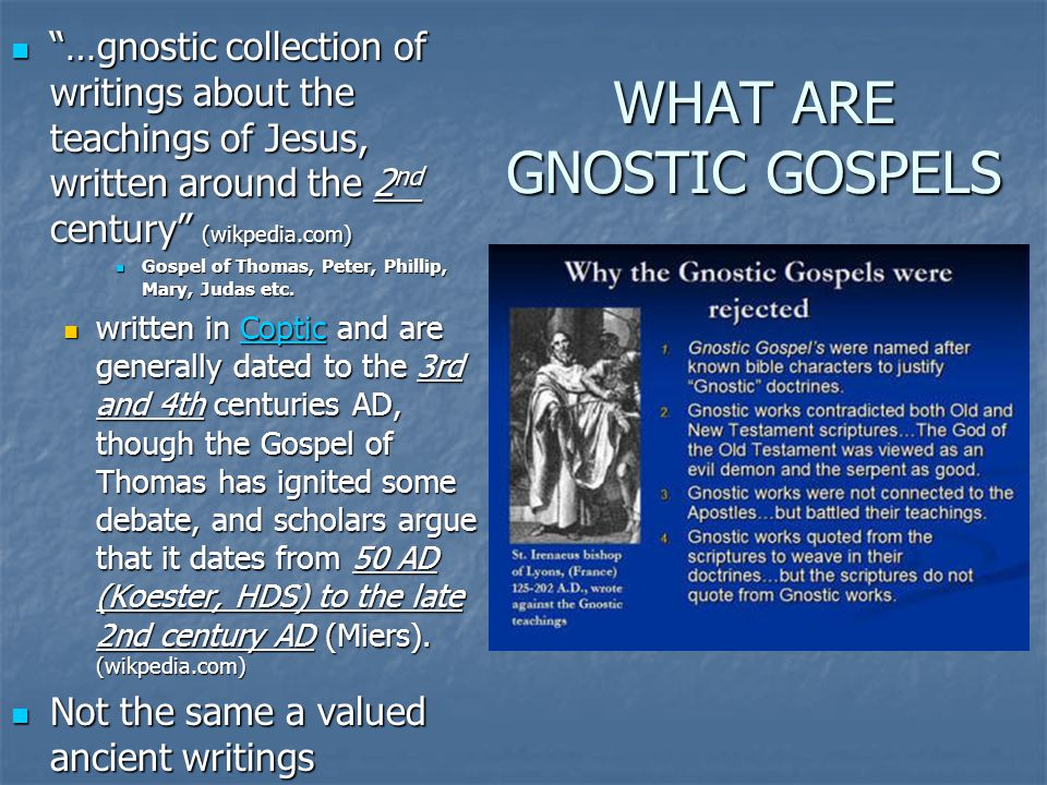 gnostic writings The latter is typical of gnostic writings in the sophia mythos, there is no internal split in the godhead (the pleroma), but there is an.