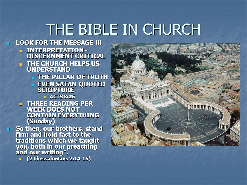 THE BIBLE IN CHURCH LOOK FOR THE MESSAGE !!!