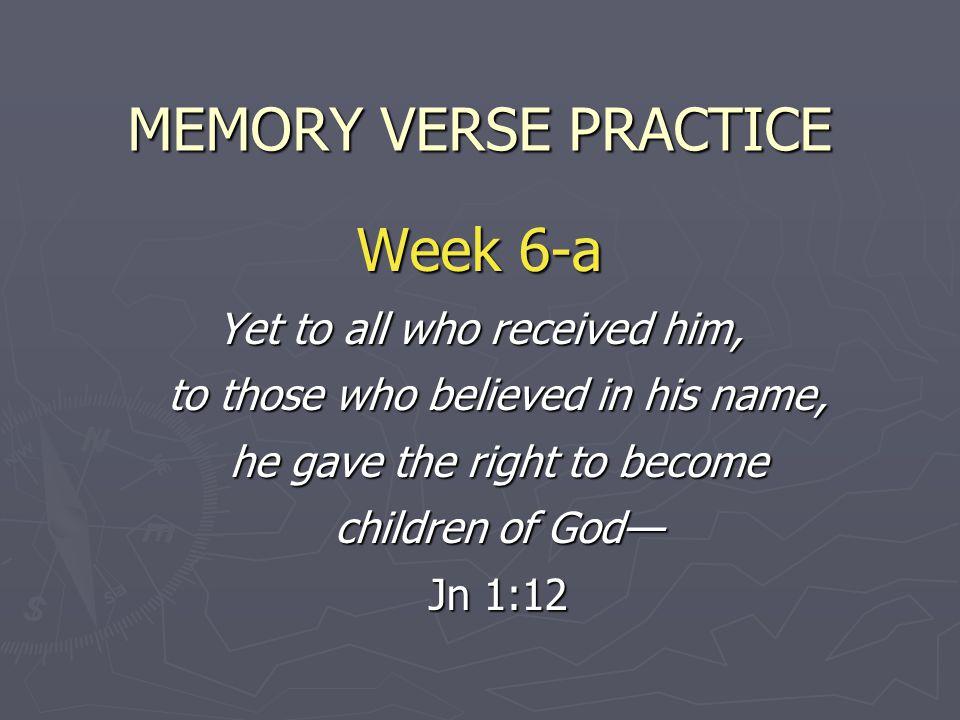 MEMORY VERSE PRACTICE Week 6-a