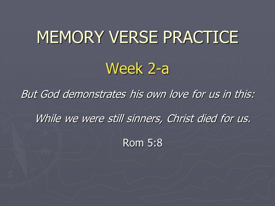 MEMORY VERSE PRACTICE Week 2-a