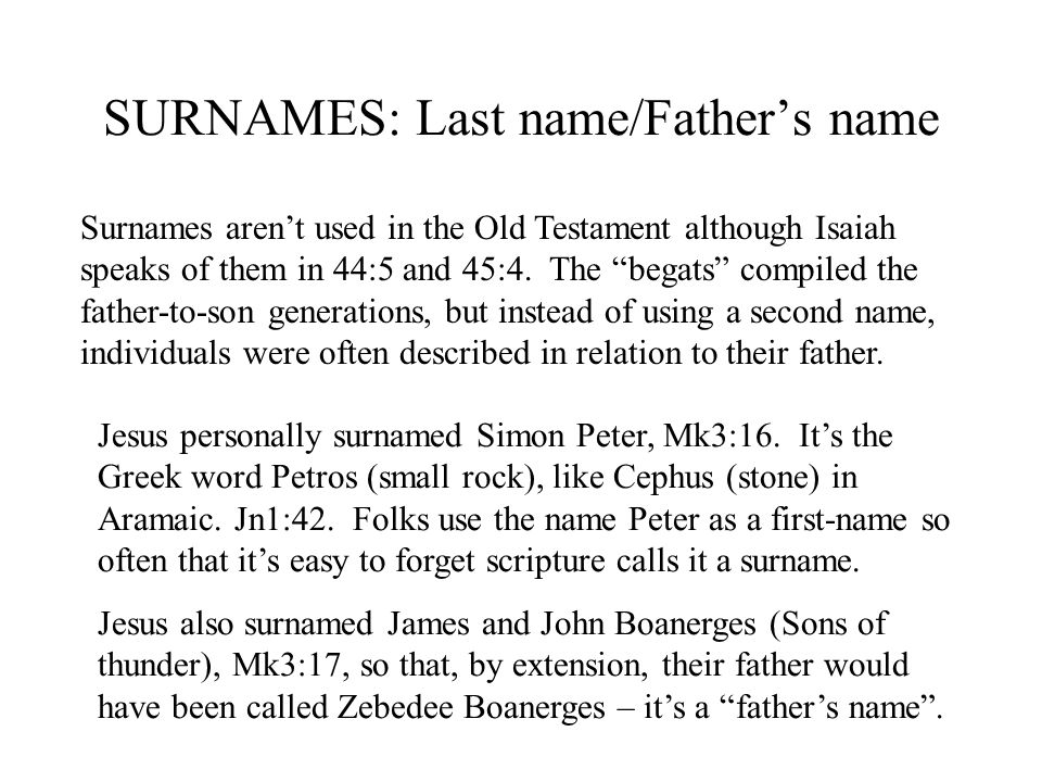 SURNAMES: Last name/Father's name