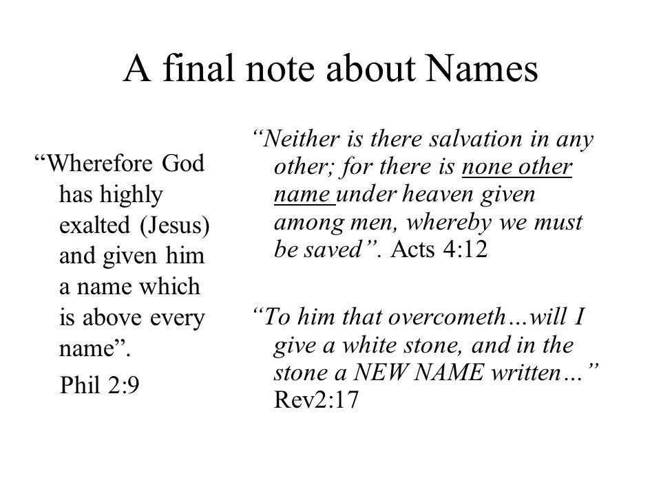 A final note about Names