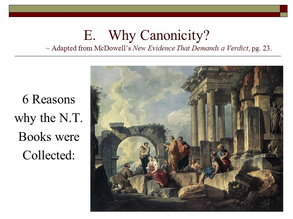 Why Canonicity ~ Adapted from McDowell's New Evidence That Demands a Verdict, pg. 23.