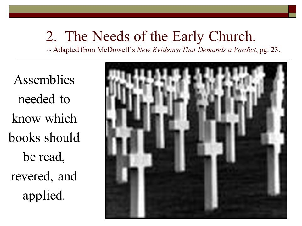 2. The Needs of the Early Church