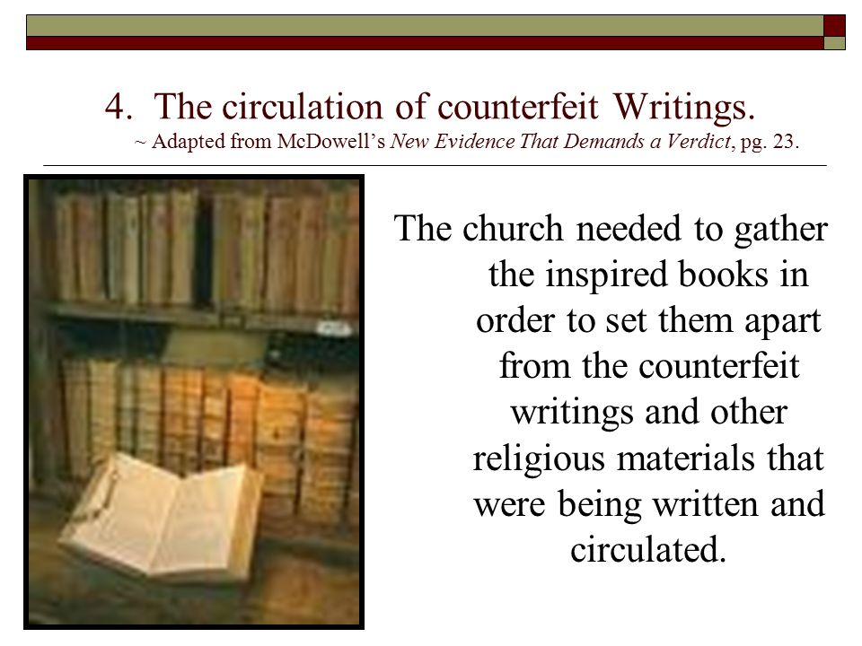 4. The circulation of counterfeit Writings