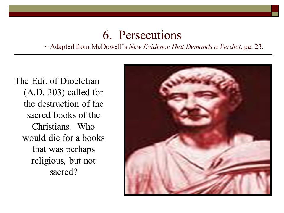 6. Persecutions ~ Adapted from McDowell's New Evidence That Demands a Verdict, pg. 23.