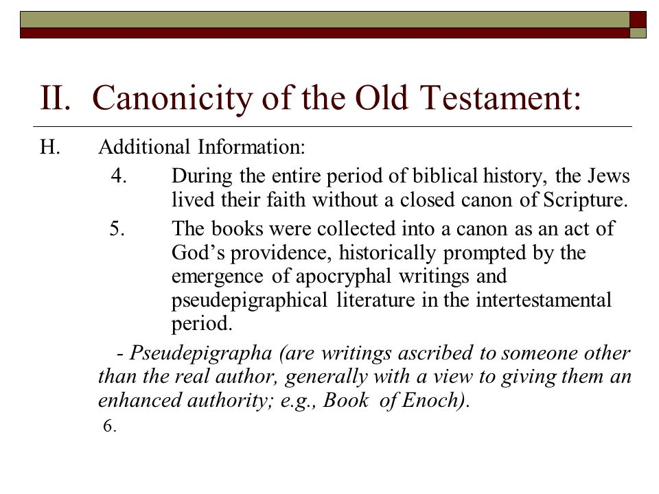 II. Canonicity of the Old Testament: