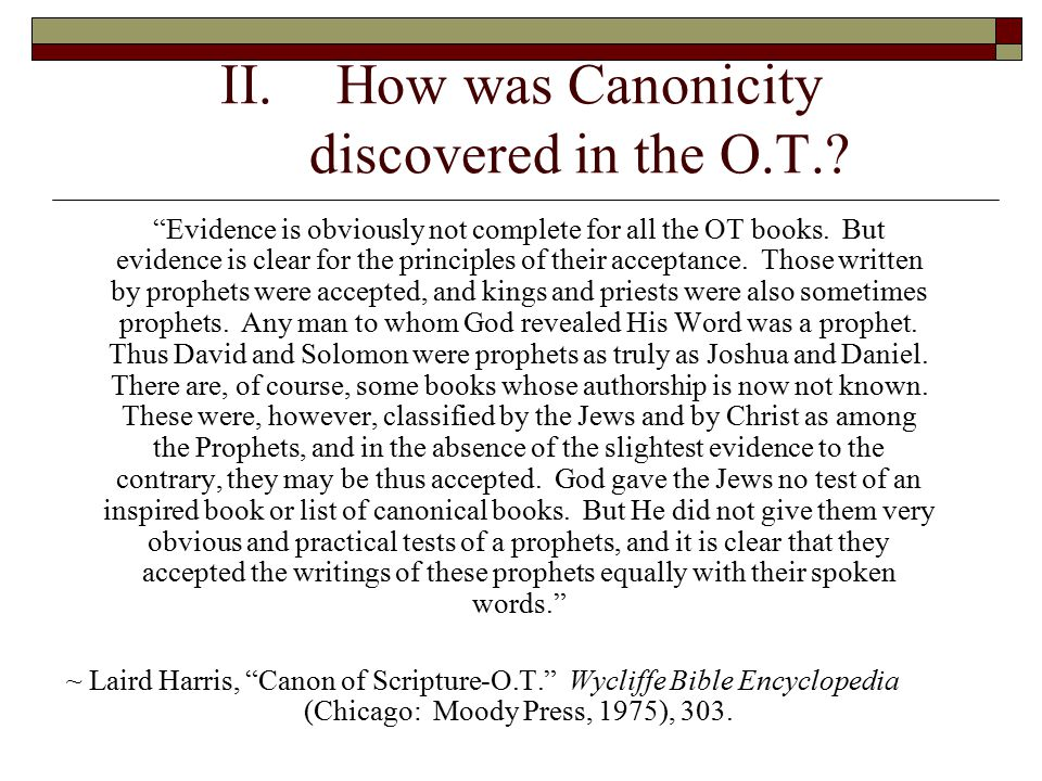 How was Canonicity discovered in the O.T.