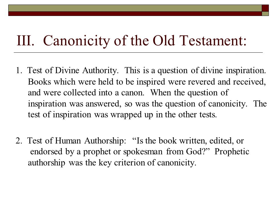 III. Canonicity of the Old Testament: