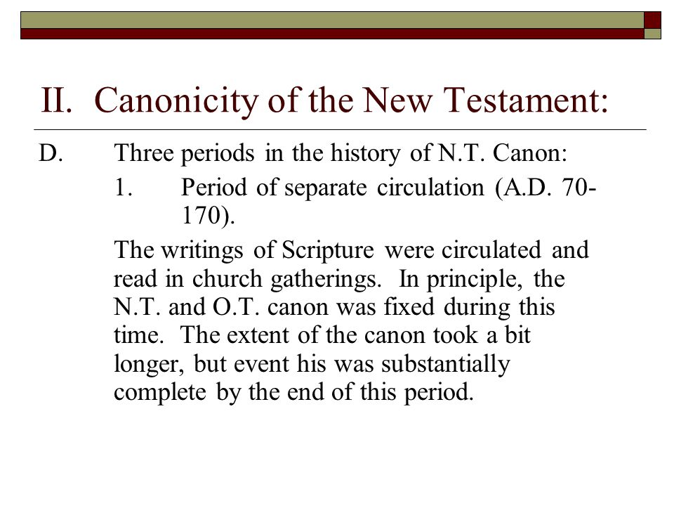 II. Canonicity of the New Testament:
